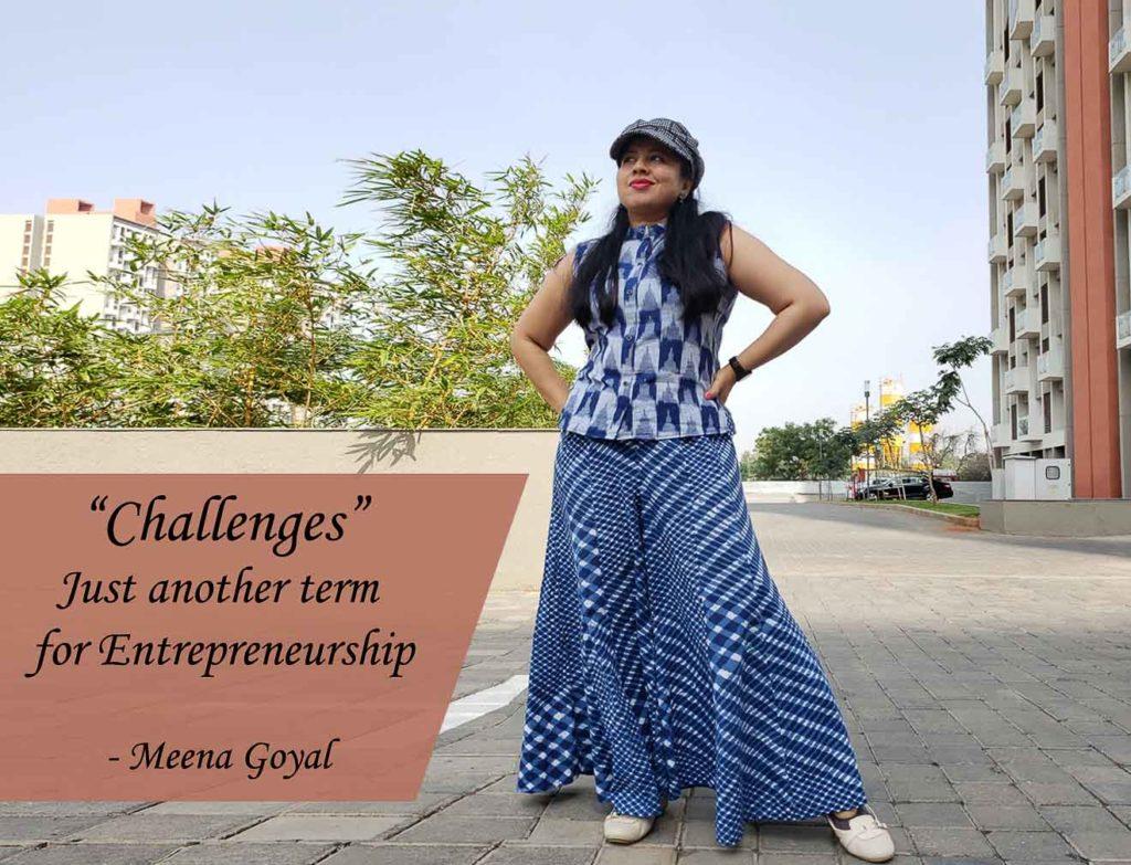 Meena Goyal, Franchise, Franchising, Franchise India, Challenges Just another term for Entrepreneurship